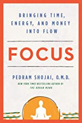 Focus: Bringing Time, Energy, and Money into Flow Kindle Edition