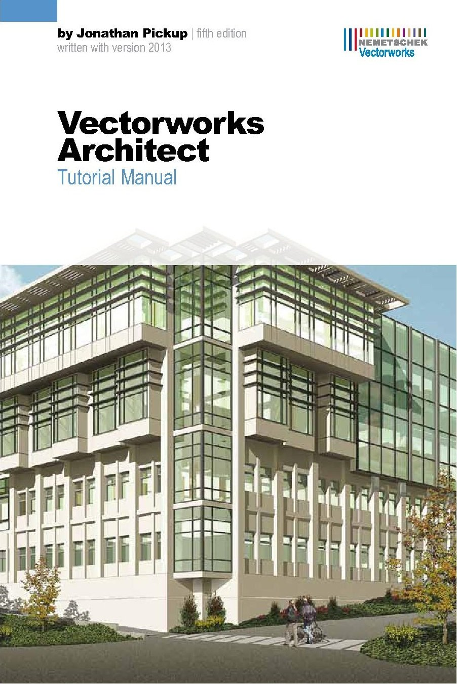 Vectorworks Architect Tutorial Manual, Fifth Edition: Jonathan Pickup:  0730066313096: Amazon.com: Books