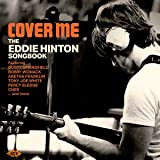 COVER ME ~ THE EDDIE HINTON SONGBOOK(IMPORT)