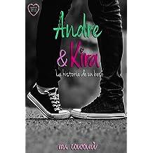 Andre y Kira: La historia de un beso (Spanish Edition) Feb 17, 2019