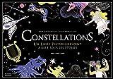 Constellations. Un livre phosphorescent à lire sous les étoiles
