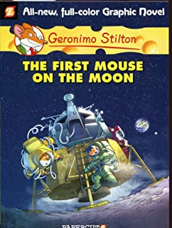 Geronimo Stilton Graphic Novels 14 The First Mouse On Moon