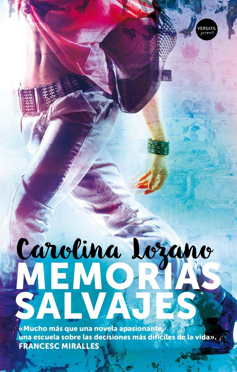 Memorias Salvajes (Juvenil): Amazon.es: Lozano, Carolina: Libros