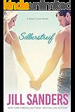 Silberstreif (Silver Cove Serie 1)