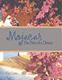 Mojacar: The Price of a Dream