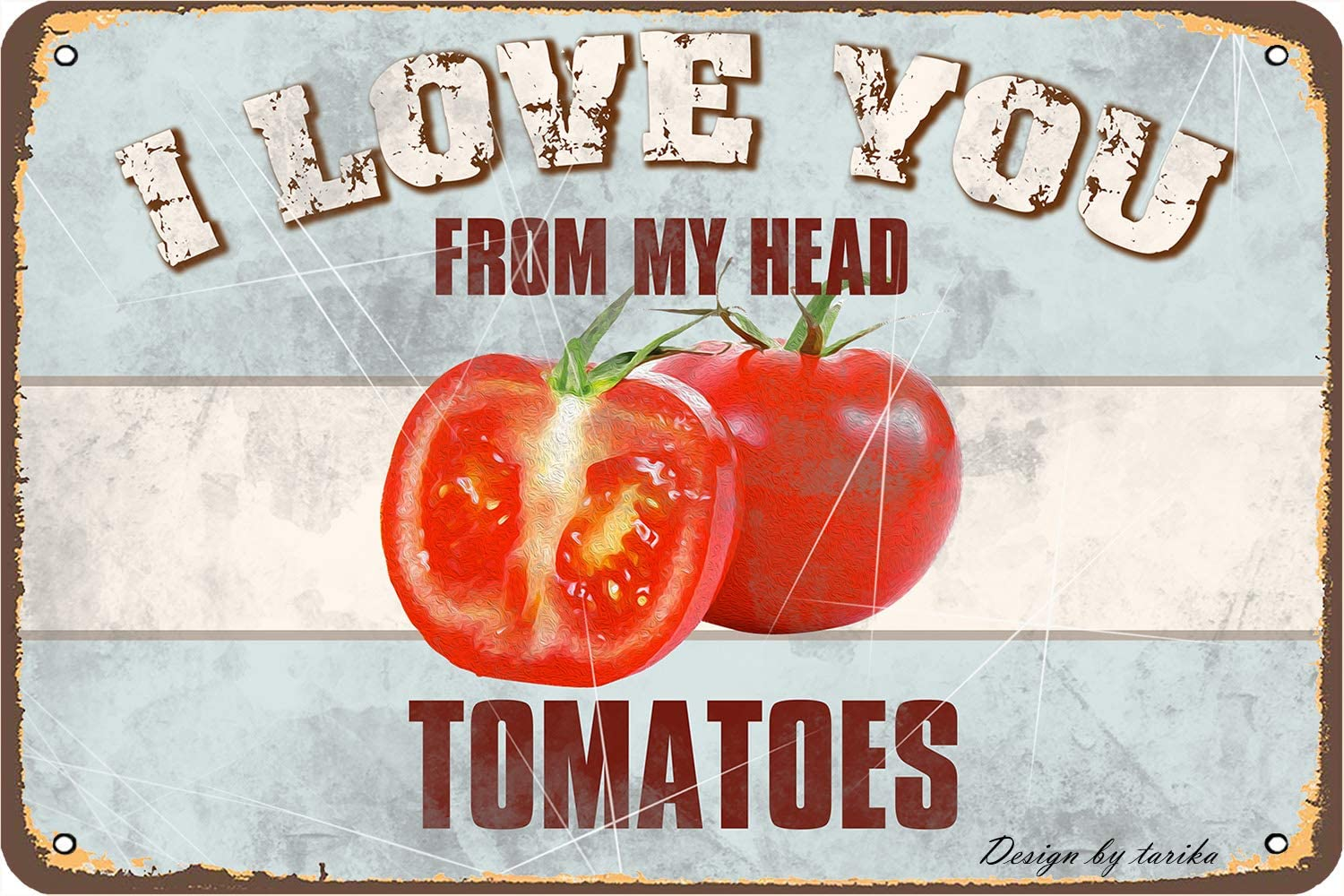 I Love You from My Head Tomatoes Iron Poster Painting Tin Sign Vintage Wall Decor for Cafe Bar Pub Home Beer Decoration Crafts