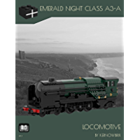 Emerald Night Class A3-A: Locomotive (English Edition)