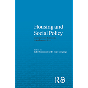 Housing and Social Policy: Contemporary Themes and Critical Perspectives (Housing and Society Series)