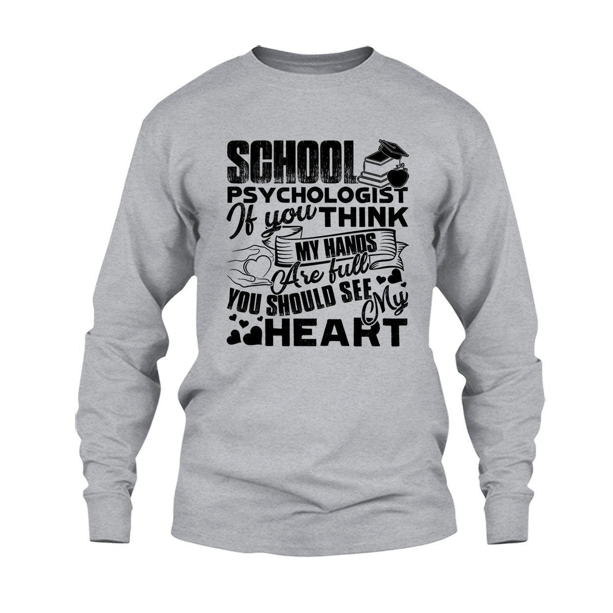 School Psychologist Full Heart Shirt Tee Shirt Clothing