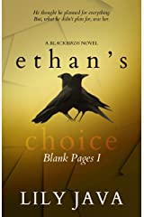 Ethan's Choice: Blank Pages I (Blackbirds) Kindle Edition