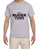Its A Rugar Thing T Shirt You Wouldnt Understand Weapons Guns Pistols