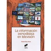 La información periodística en televisión: 11 (Ciencias