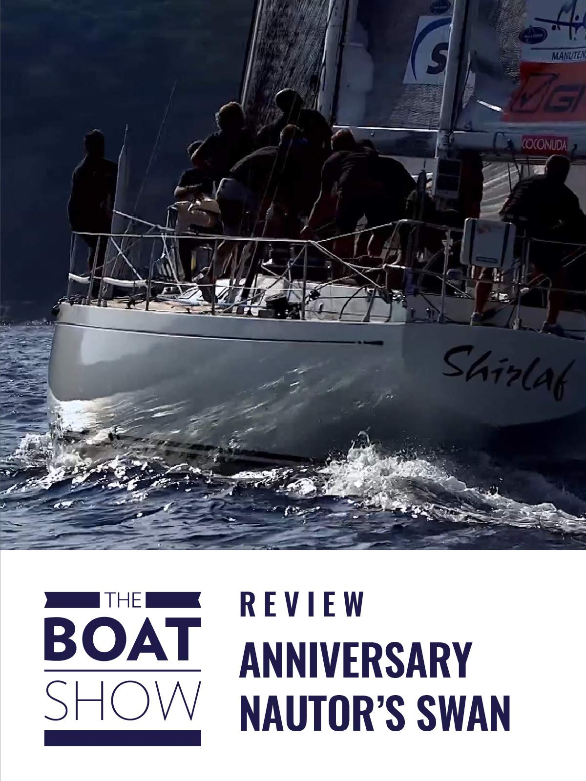 Clip: Nautor's Swan 50th Anniversary - The Boat Show