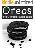 Oreos: The Ultimate Recipe Guide - Delicious & Best Selling Recipes