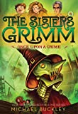 Once Upon a Crime (The Sisters Grimm #4):10th Anniversary Edition