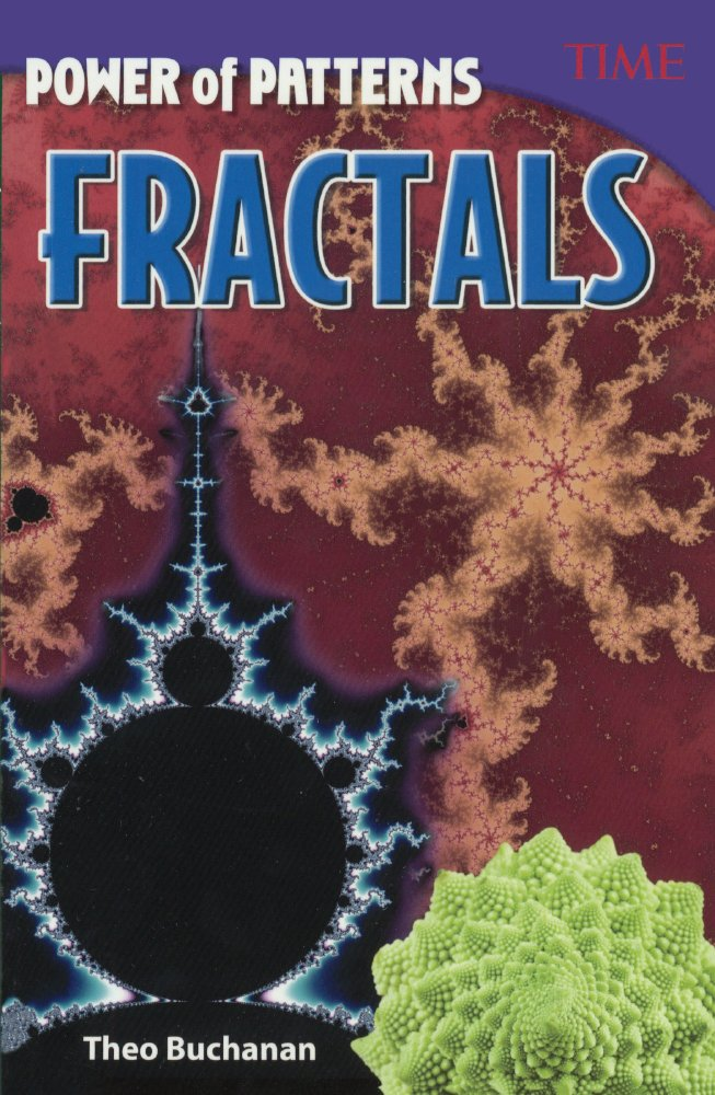 Power Of Patterns: Fractals (Turtleback School & Library Binding Edition) (Time for Kids Nonfiction Readers) ebook