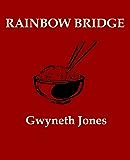 Rainbow Bridge (Bold As Love Book 5)