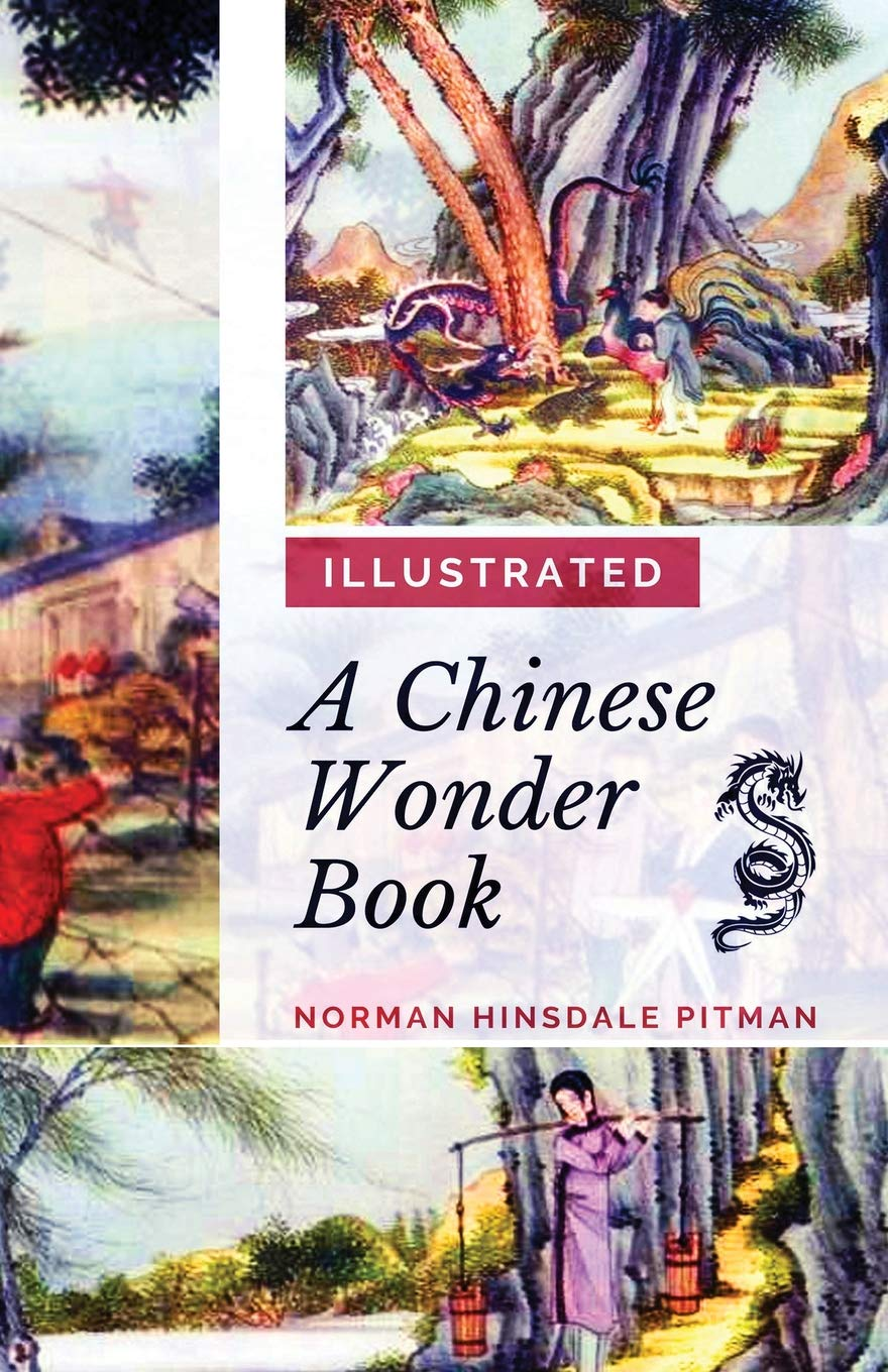 A Chinese Wonder Book (Illustrated)