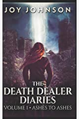 The Death Dealer Diaries: Trade Edition Paperback