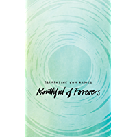 Mouthful of Forevers (English Edition)