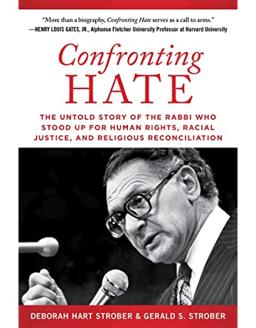 Confronting Hate: The Untold Story of the Rabbi Who Stood Up for Human Rights,