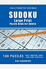SUDOKU Large Print Puzzle Book For Adults: 100 Puzzles - Easy, Medium, Hard and Very Difficult (Puzzle Books Plus) Paperback