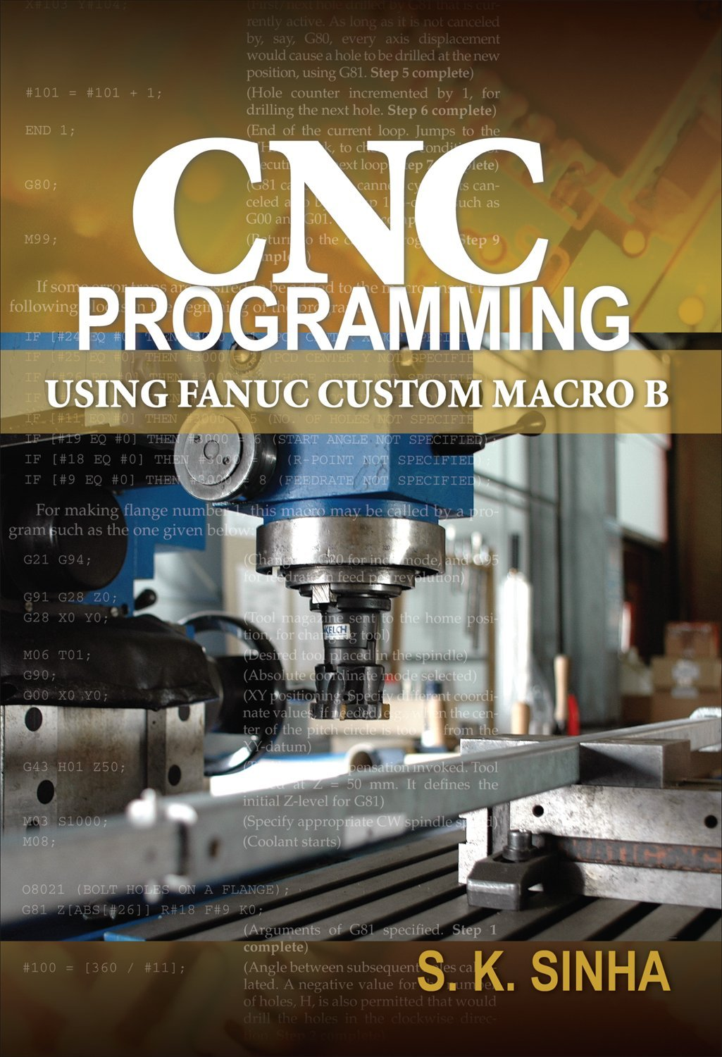 Buy CNC Programming using Fanuc Custom Macro B Book Online at Low