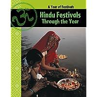 A Year of Festivals: Hindu Festivals Through The Year