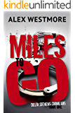 Miles to Go (Delta Stevens Crime Logs Book 1)