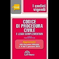 Codice di procedura civile e leggi complementari: Prima edizione 2019 Collana Vigenti