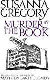 Murder By The Book: The Eighteenth Chronicle of Matthew Bartholomew (Chronicles of Matthew Bartholomew)