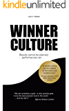 WINNER CULTURE: Results cannot be planned … Performances can
