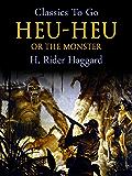 Heu-Heu (Classics To Go)