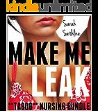 Make Me *Leak* TABOO MEGA BUNDLE