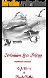 Forbidden Love Trilogy