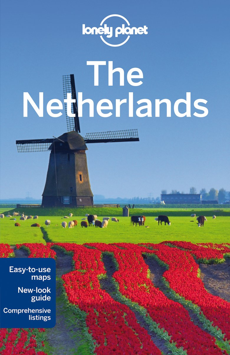 Lonely Planet The Netherlands (Country Regional Guides)