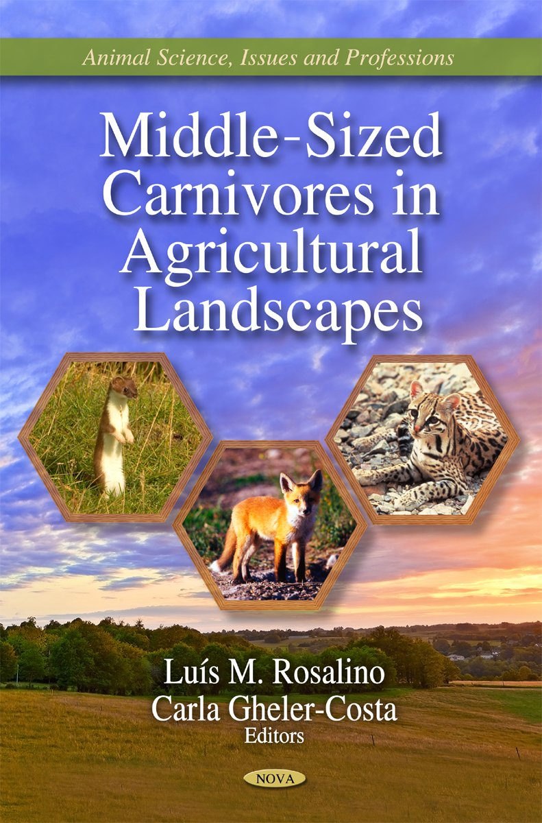 Middle Sized Carnivores In Agricultural Landscapes  Animal Science Issues And Prefessions  Agriculture Issues And Policies