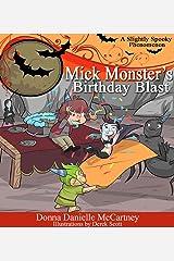 Mick Monster's Birthday Blast Kindle Edition