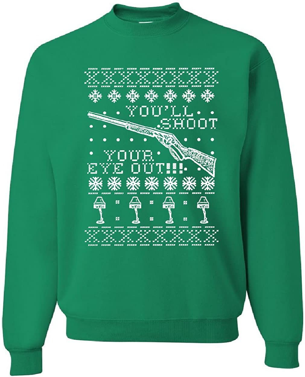 Youll Shoot Your Eye Out Sweatshirt Funny Christmas Ugly Sweater