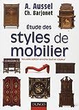 Etude des styles de mobilier - 2ème édition