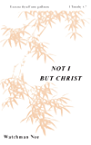 Not I But Christ (The Basic Lessons Series Book 4)