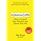 Indistractable: How to Control Your Attention and Choose Your Life (English Edition)