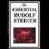The Essential Rudolf Steiner