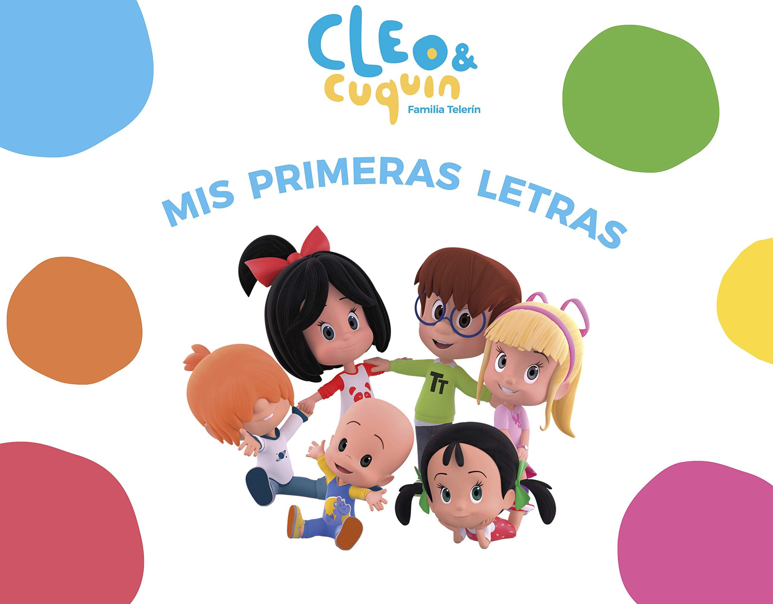 CLEO & CUQUIN. MIS PRIMERAS LETRAS: ANIMAKITCHENT ...