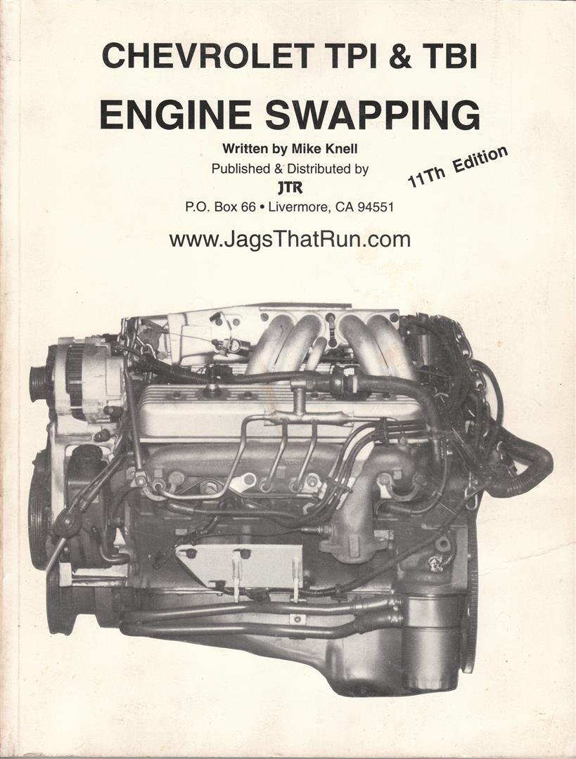 Chevrolet Tpi Tbi Engine Swapping Mike Knell 9780962667206 S10 2 5 Wire Diagram Books
