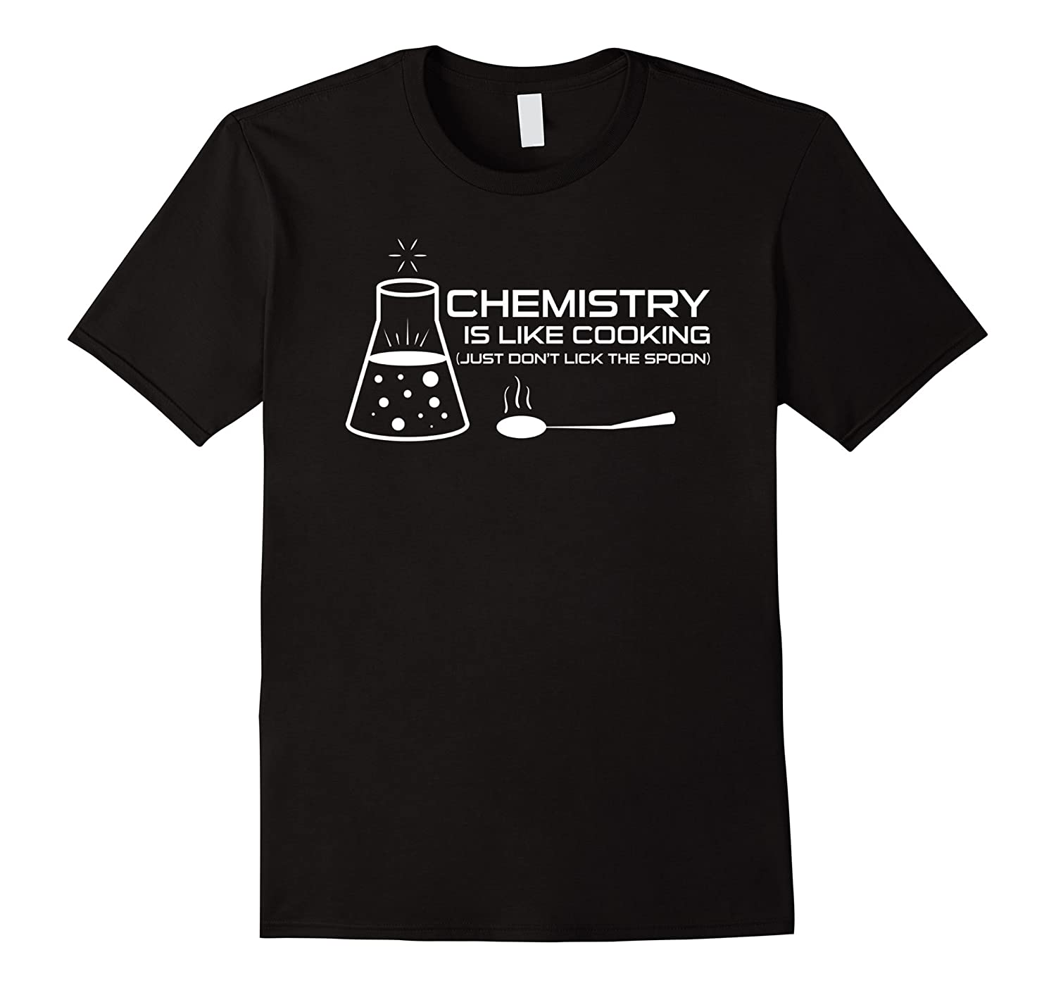 fa4effc5 Funny Chemistry Is Like Cooking Jokes Shirt Science Pun GIft-PL ...