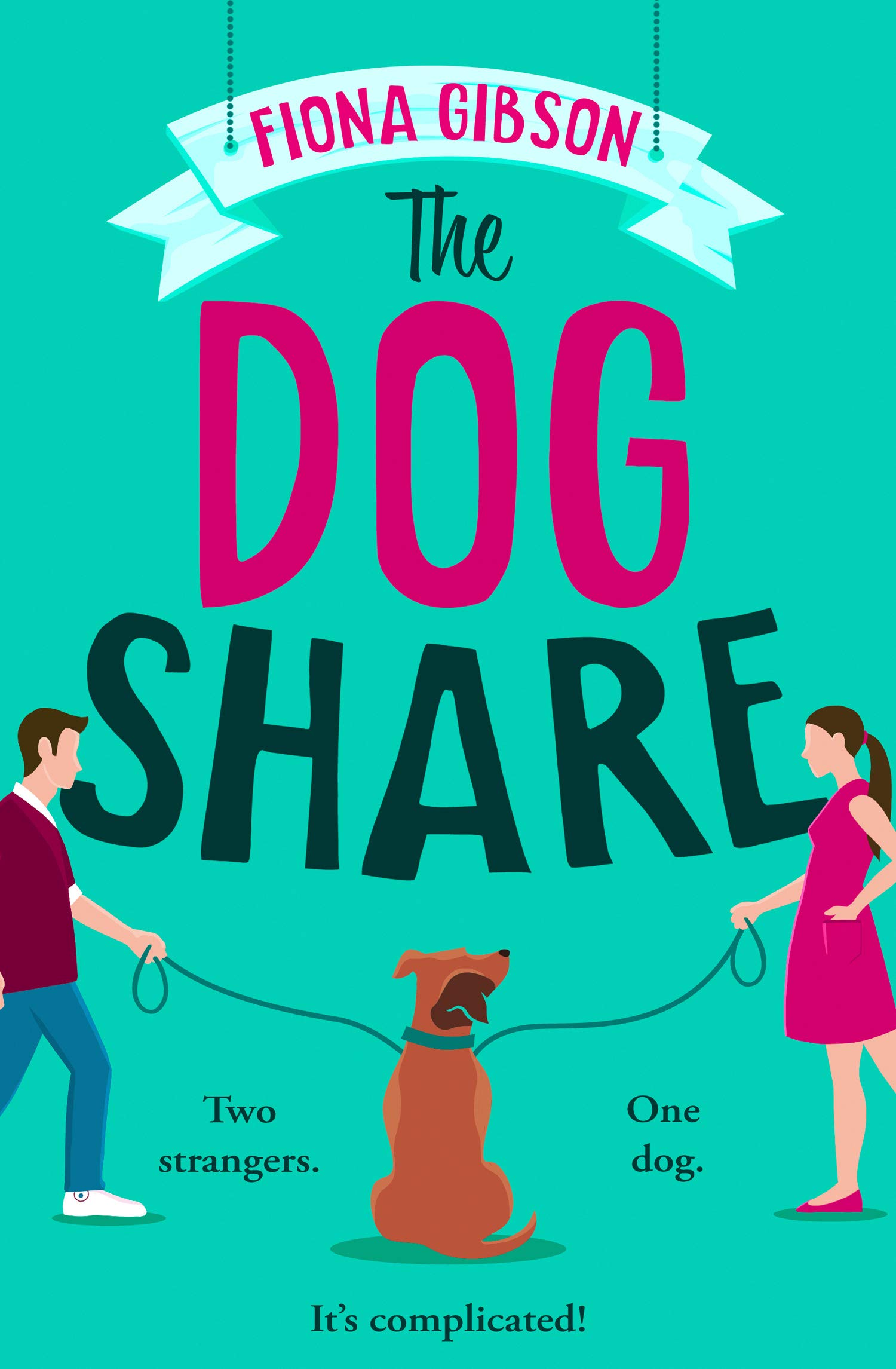 The Dog Share: Amazon.co.uk: Gibson, Fiona: 9780008385996: Books