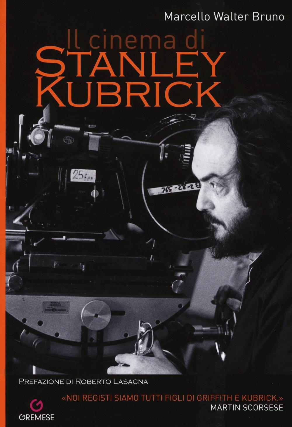 Amazon Fr Il Cinema Di Stanley Kubrick Marcello Walter