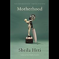 Motherhood: A Novel (English Edition)