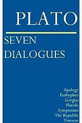 Seven Dialogues: Apology, Euthyphro, Gorgias, Phaedo, Symposium, The Republic, Timaeus (English Edition) Edición Kindle